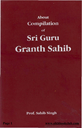 About The Compilation of Sri Guru Granth Sahib Ji