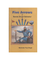 Five Arrows Of Banda Singh Bahadur
