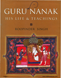 Guru Nanak His Life & Teachings