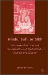 Hindu Sufi Or Sikh Contested Practices Identifications Of Sindhi Hindus In India By Steven W. Ramey