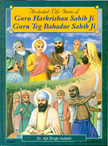 Illustrated Life Stories of Guru Har Krishan Sahib Ji Guru Teg Bahadur Sahib Ji