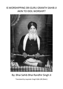 Is Worshipping to Sri Guru Granth Sahib Akin to Idol Worship