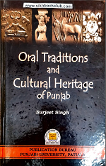 Oral Traditions and Cultural Heritage Of Punjab By Surjeet Singh