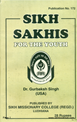 Sikh Sakhis for the Youth By Gurbakhsh Singh