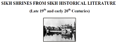 Sikh Shrines From Sikh Historical Literature By Dr Sulakhan Singh