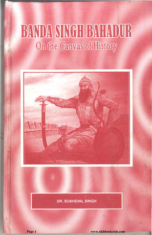 Banda Singh Bahadur On The Canvas Of History