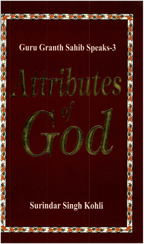 Guru Granth Sahib Speaks 3 (Attributes of God)