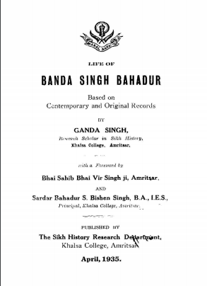 Life of Banda Singh Bahadur Based on Contemporary and Original Records By Dr Ganda Singh