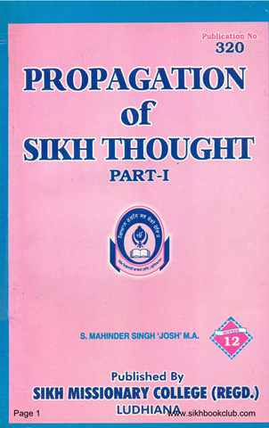 Propagation of Sikh Thought Part 1 By Mahinder Singh Josh