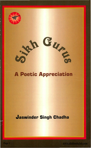 Sikh Gurus A Poetic Appreciation
