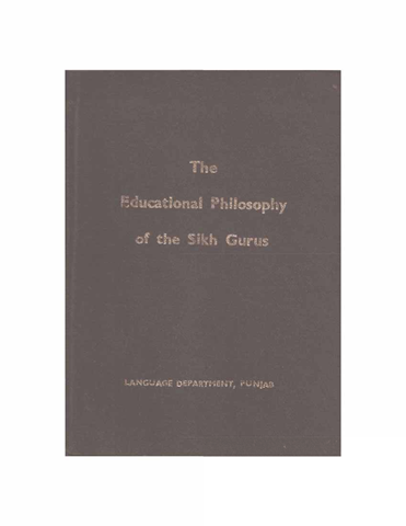 The Educational Philosophy of The Sikh Gurus