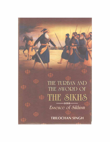 The Turban and the Sword of the Sikhs